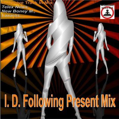 I. D. Following Present