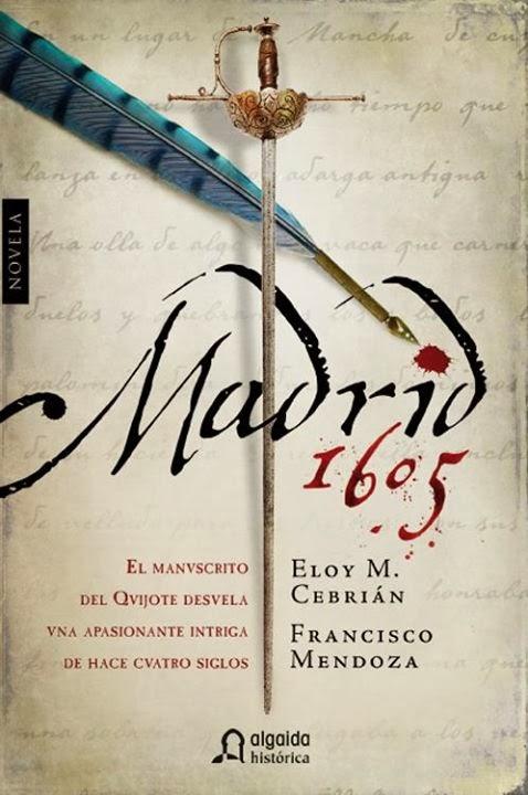 Madrid 1605 - Eloy M. Cebrián y Francisco Mendoza (2012)