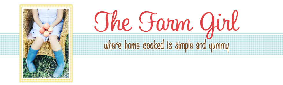 The Farm Girl Recipes