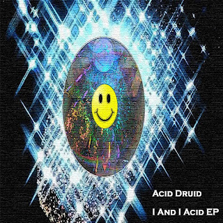 Acid Druid : I And I EP