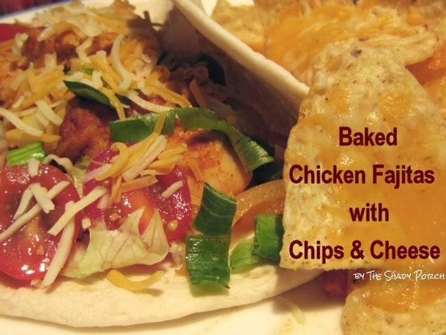 Baked Chicken Fajitas with Chips & Cheese
