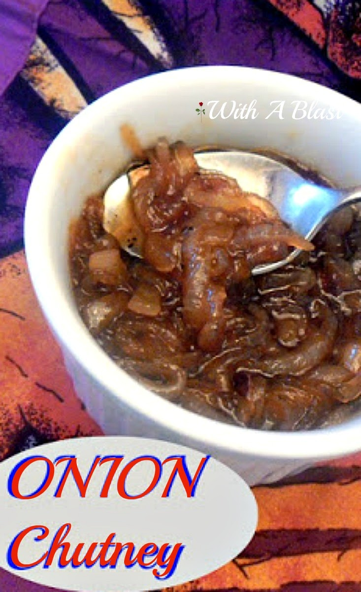 Onion Chutney ~ Caramelized Onions ~ perfect served with steaks and sandwiches #OnionChutney #Chutney #CaramelizedOnion
