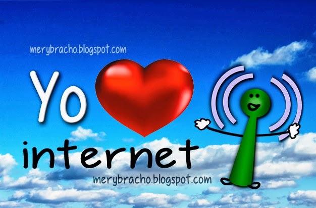 Yo Amo Internet. Me gusta estar conectado por internet. Gracias a la internet me conecto al mundo. Postales, imágenes de wifi con amor. Tarjetas para facebook de internet.