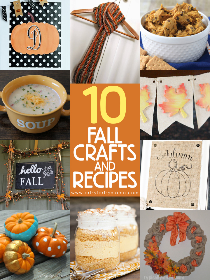 10 Fall Crafts and Recipes at artsyfartsymama.com