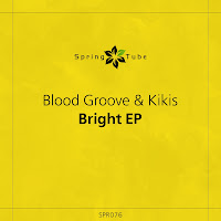 Blood Groove & Kikis Bright EP Spring Tube
