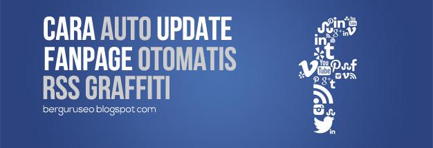 Cara Auto Update Fanpage Otomatis