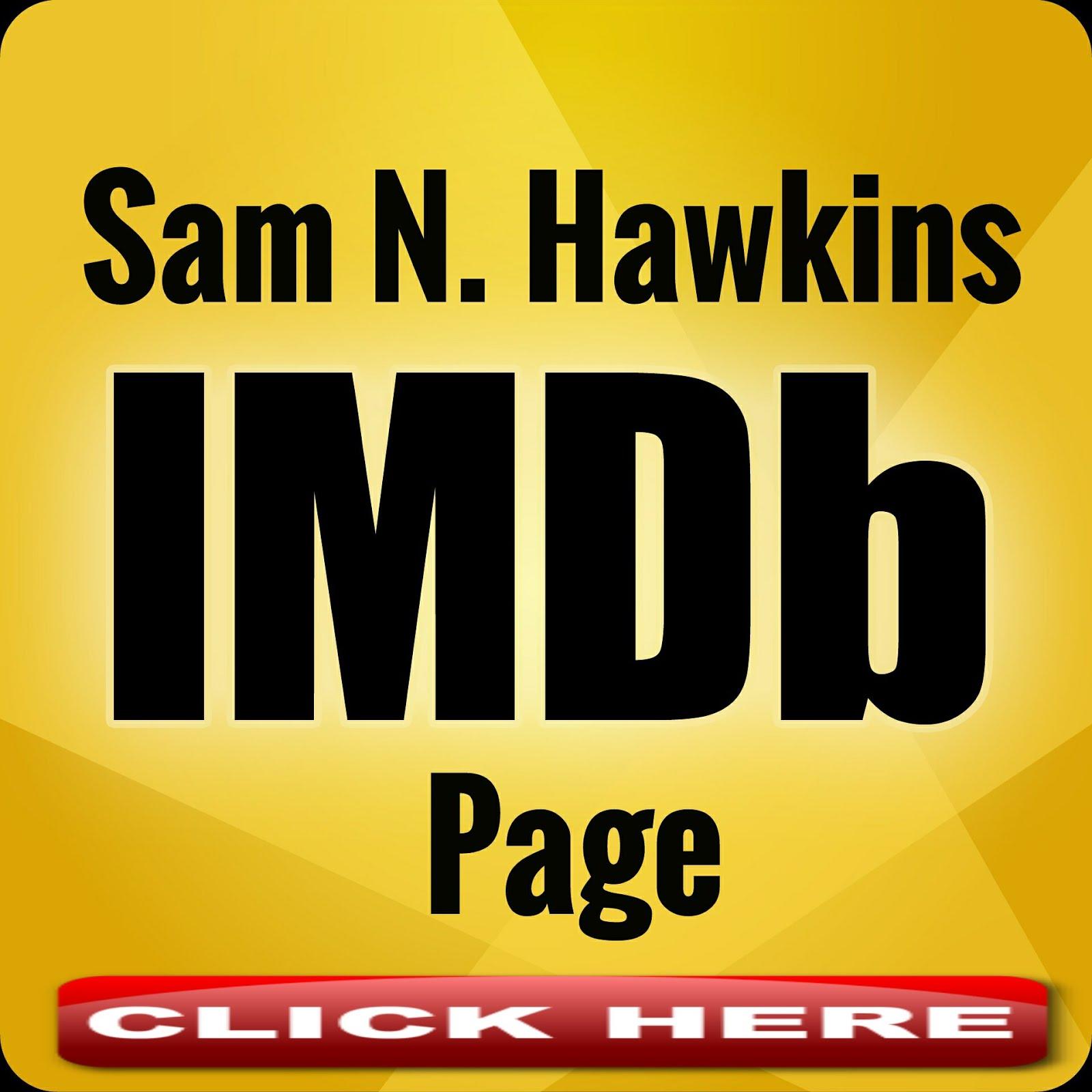 VISIT MY IMDB PAGE