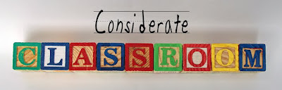 Considerate Classroom: Early Childhood Special Education Edition