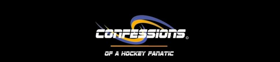 Confessions of a Hockey Fanatic