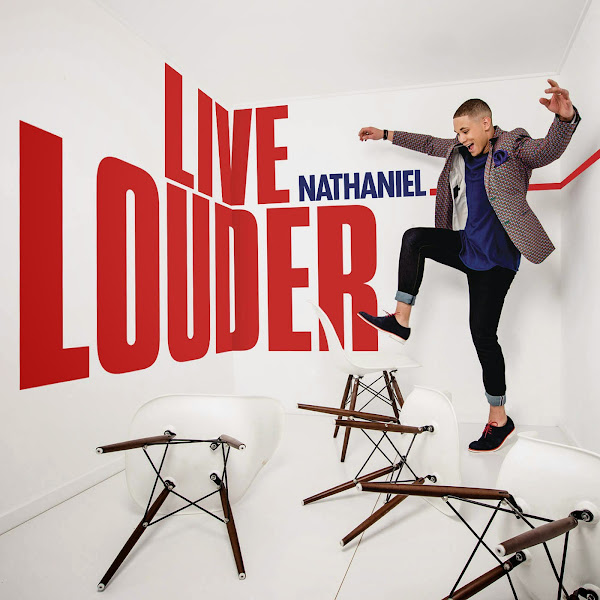 Nathaniel - Live Louder - Single Cover