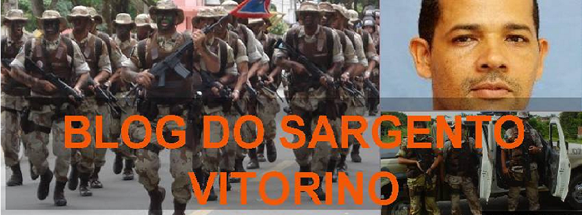 Blog do Sargento Vitorino - Notícias de Canavieiras, Una e sul e extremo sul da Bahia.