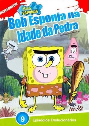 Bob Esponja na Idade da Pedra Dublado