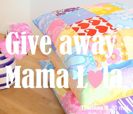Give Away hos Mama Lola
