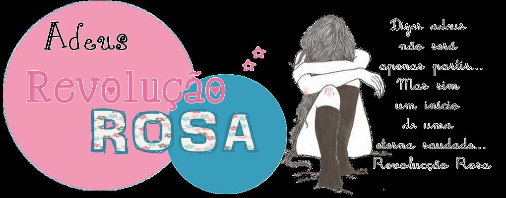 Revolução Rosa //Oficial