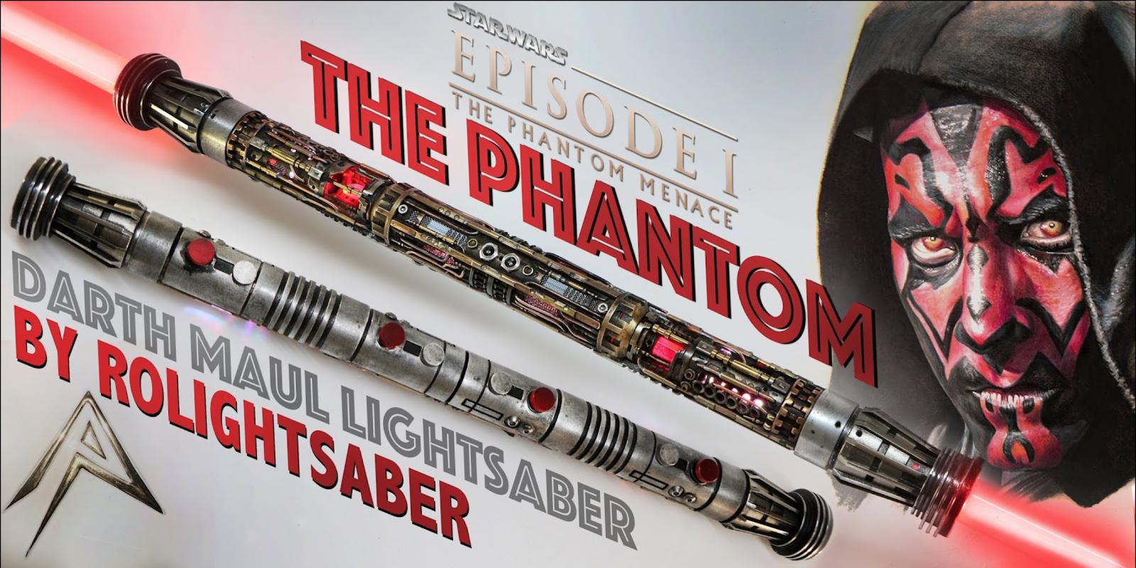 The Phantom: Darth Maul Lightsaber