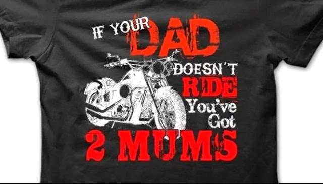 If your dad doesn't ride you've got 2 mums T-Shirt