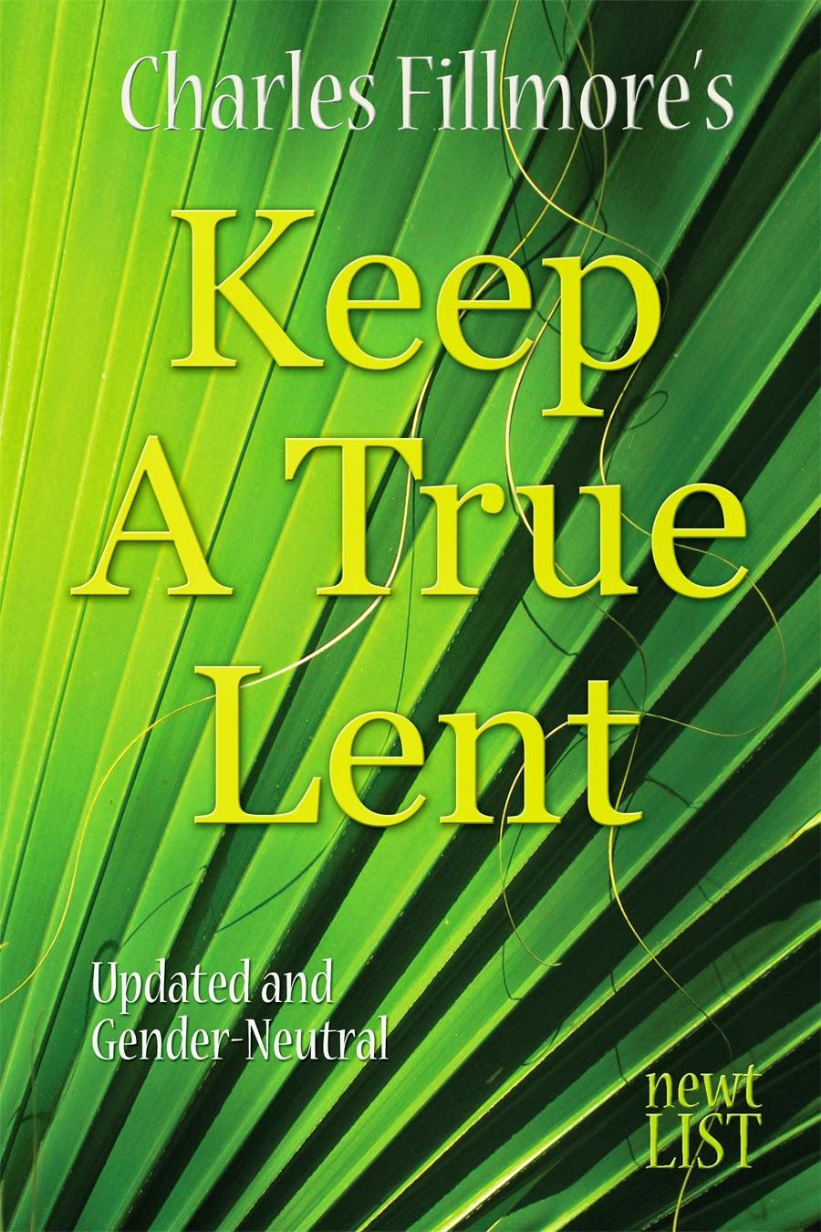 http://newtlist.com/books/keep-a-true-lent/