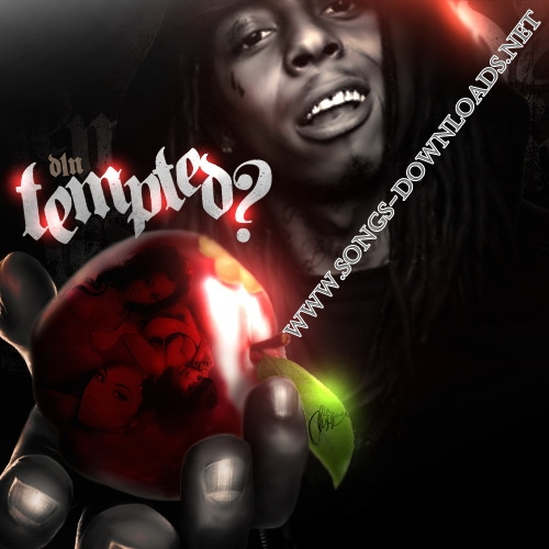 Songs download free lil wayne tempted songs 2call latest lil wayne