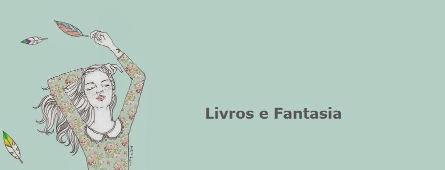 Livros e Fantasia