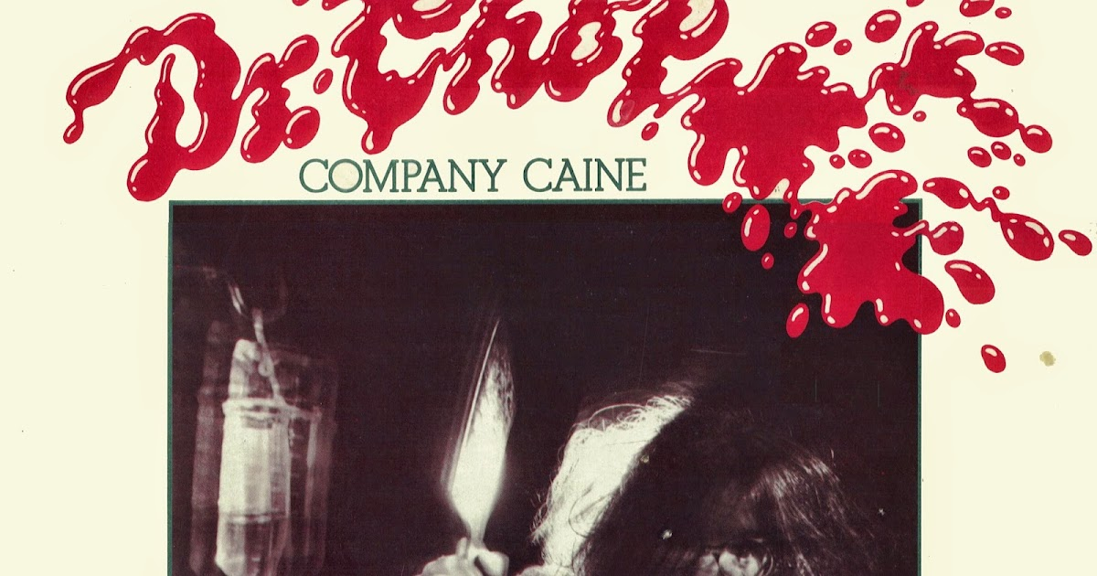 Company Caine - Dr. Chop