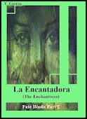 La Encantadora (The Enchantress)