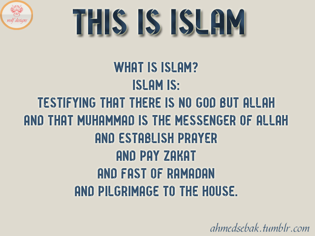 what is islam The most complete way of life is found in the religion of islam the word islam means, surrender to the will of god (allah in arabic) since there is only one god and.