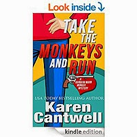 ake the Monkeys and Run (A Barbara Marr Murderer) by Karen Cantwell
