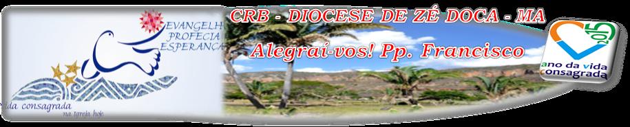 CRB - NÚCLEO DIOCESE DE ZÉ DOCA - MA