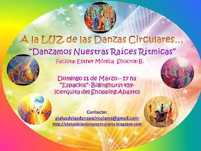 Danzamos Nuestras Raíces Rítmicas... A la LUZ de las Danzas Circulares!!!