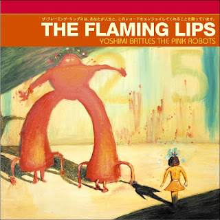 Yoshimi Battles The Pink Robots- The Flaming Lips
