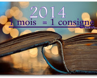 http://aufildemeslectures.blogspot.fr/2013/12/challenge-2014-1-mois-1-consigne.html