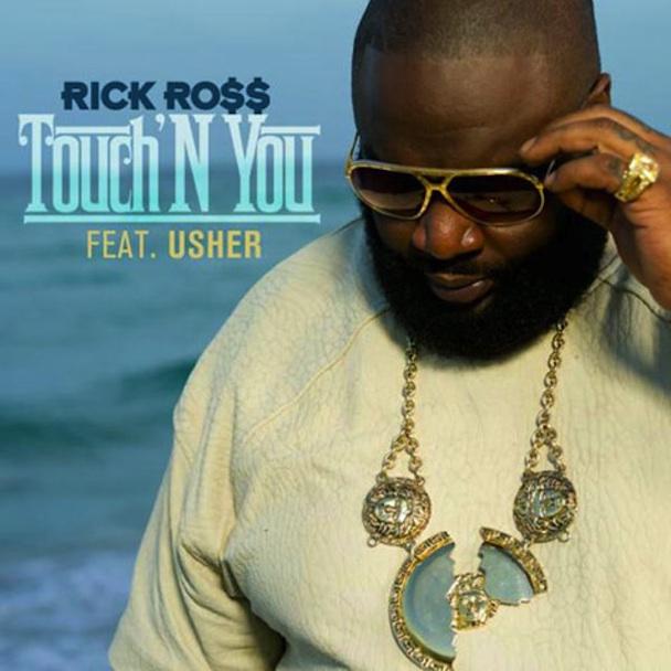 Rick Ross - Touch 'N You lyrics