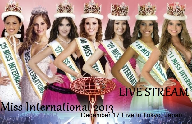 Miss International 2013 Live Stream Streaming