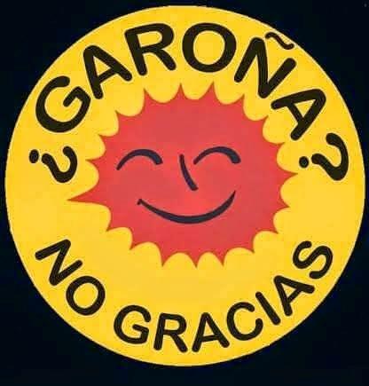 GAROÑA NO, GRACIAS