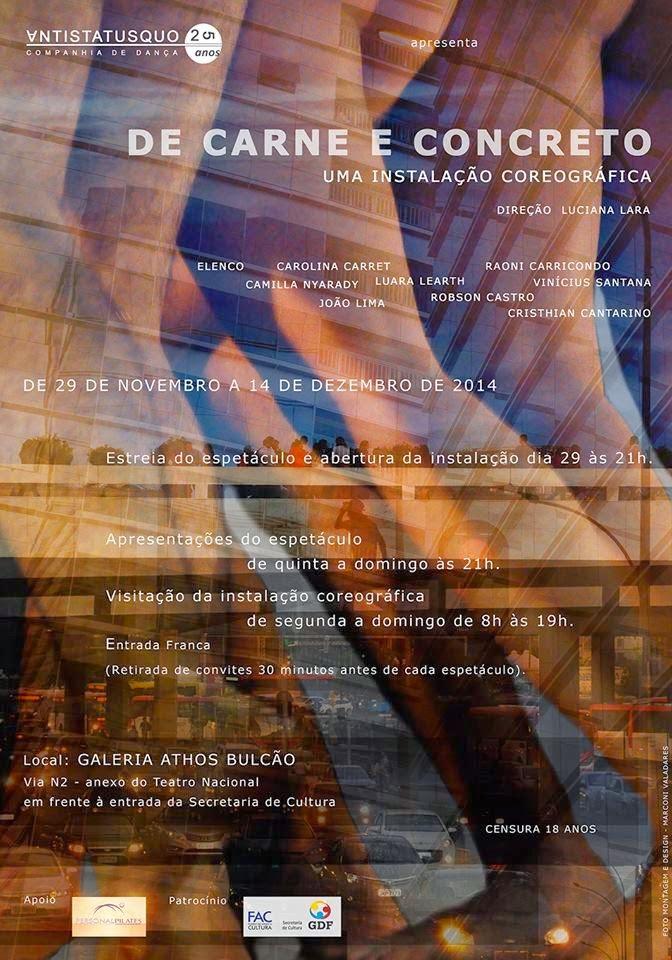 Cartazes dos Últimos espetáculos: De Carne e Concreto - Uma Instalação Coreográfica