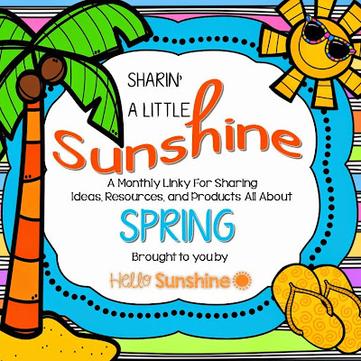 http://www.hellosunshineteachers.blogspot.com/2015/04/sharin-little-sunshine-spring-is-in-air.html