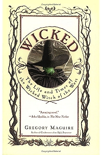 wicked wizard of oz broadway musical witch great powerful gregory maguire