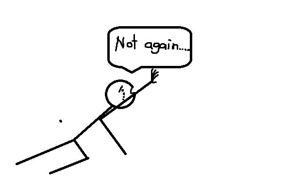 Not agian