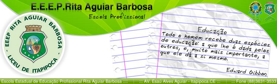 E.E.E.P. Rita Aguiar Barbosa