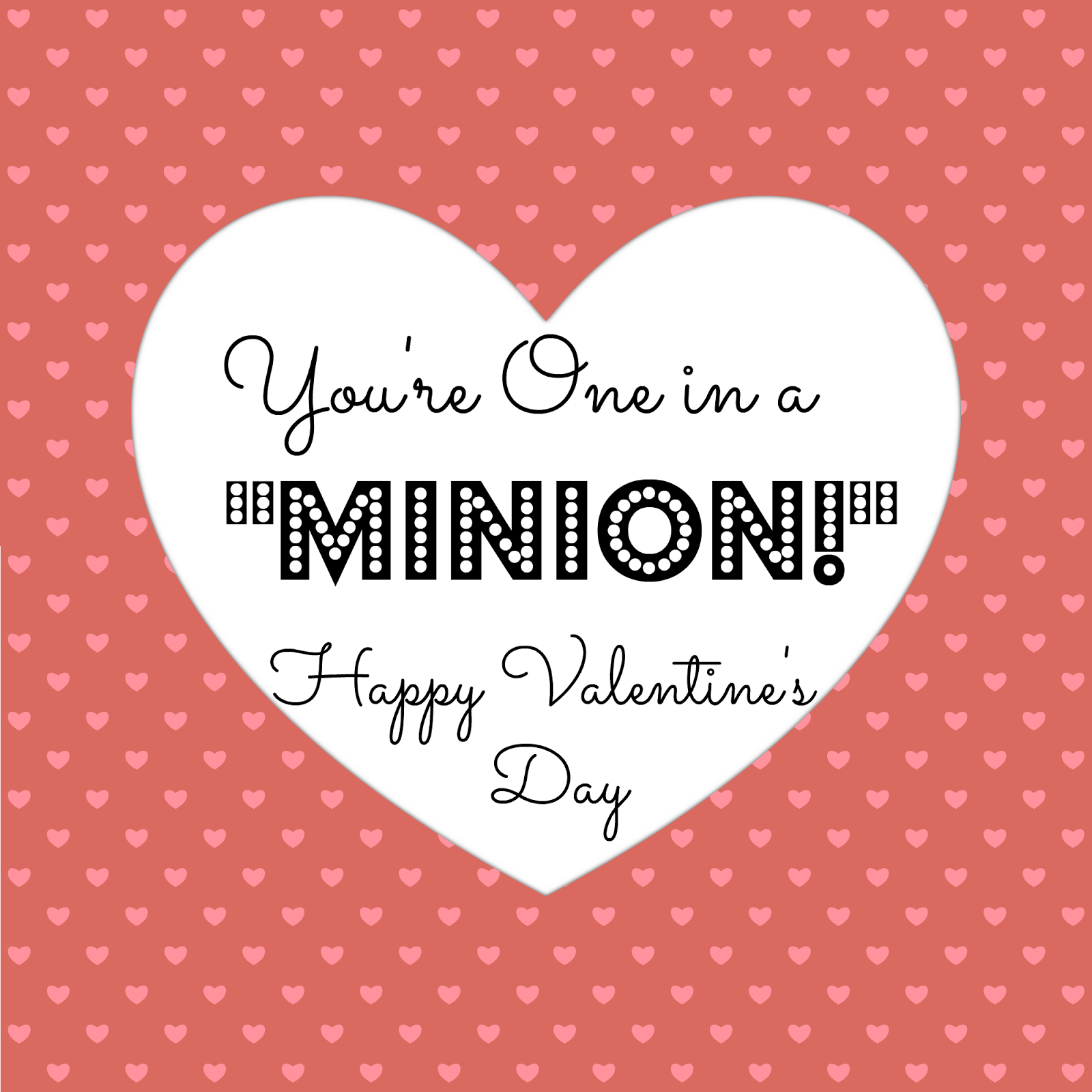 youre one in a minion printable tag