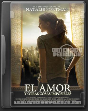 El amor y otras cosas imposibles (DVDRip Español Latino)