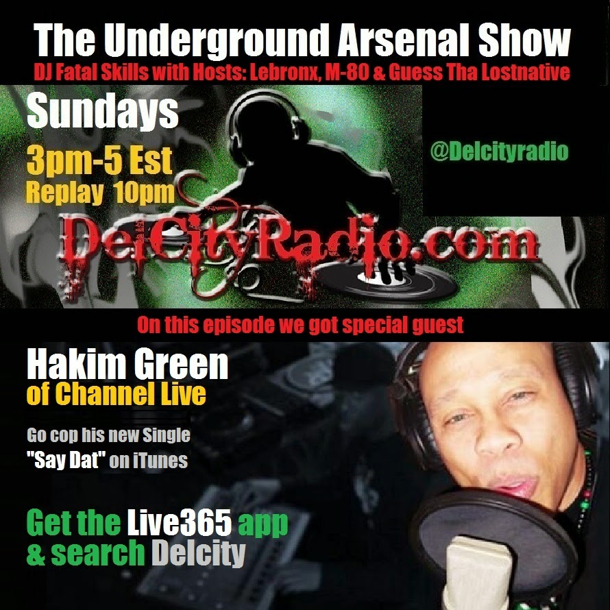 http://www.mixcloud.com/DelCityRadio/the-underground-arsenal-show-with-special-guest-hakim-green-of-channel-live/