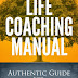 Life Coaching Manual - Free Kindle Non-Fiction