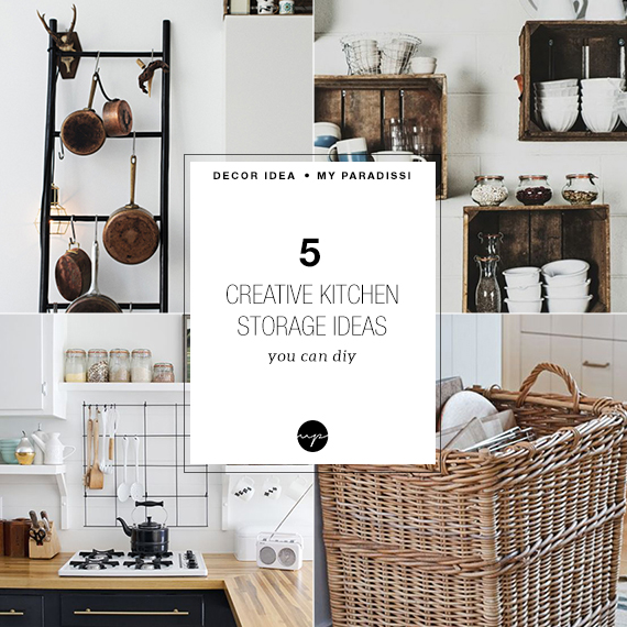 Kitchen Storage Diy Ideas: 5 Creative Kitchen Storage Ideas You Can Diy