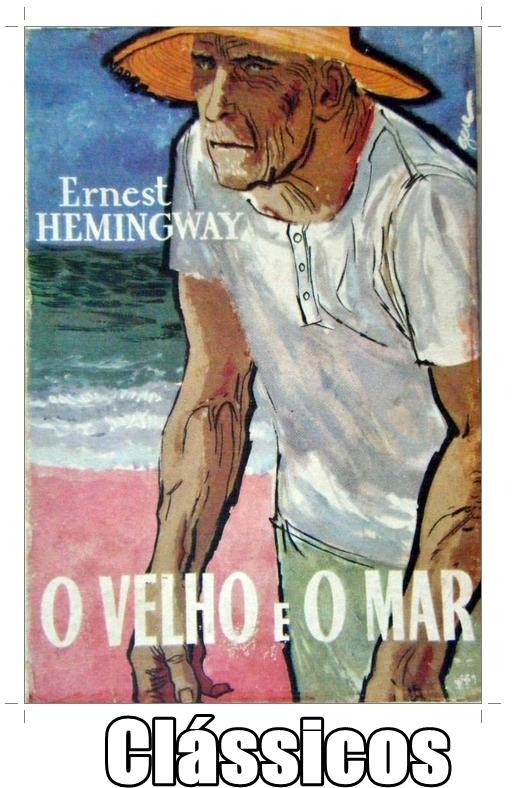 O velho e o mar Ernest Hemingway Clássicos