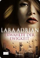 http://www.amazon.de/Erw%C3%A4hlte-Ewigkeit-Lara-Adrian/dp/380258385X/ref=sr_1_1?ie=UTF8&qid=1439317916&sr=8-1&keywords=lara+adrian+erw%C3%A4hlte