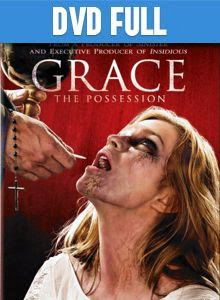 Grace The Possession DVD Full Español Latino 2014