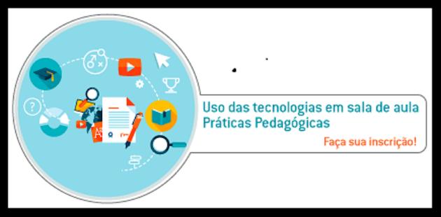 USO DAS TECNOLOGIAS EM SALA DE AULA-PRÁTICAS PEDAGÓGICAS
