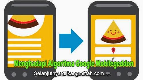 Cara Menghadapi Algoritma Google Mobilegeddon Terbaru - Blog Kang Miftah