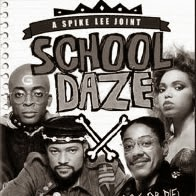 "Spike Lee's ""School Daze"""